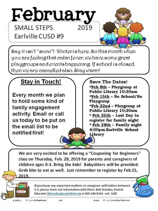 Small Steps February newsletterContact dhandzo@earlville9.org with questions.